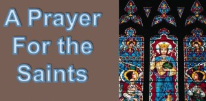 "Click photo to go directly to the Adult Choir music page of our website, where ""A Prayer for the Saints"" can be found."