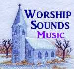 Click photo above to go directly to our WorshipSounds Music website.