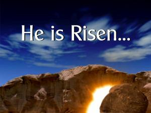 He is Risen tomb