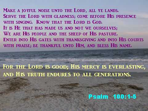 Use this scripture memory photo for the 5 verses of Psalm 100 to read it aloud each day and memorize this passage by Day 17.